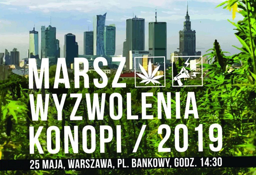 Marsz Wyzwolenia Konopi 25 maja 2019!