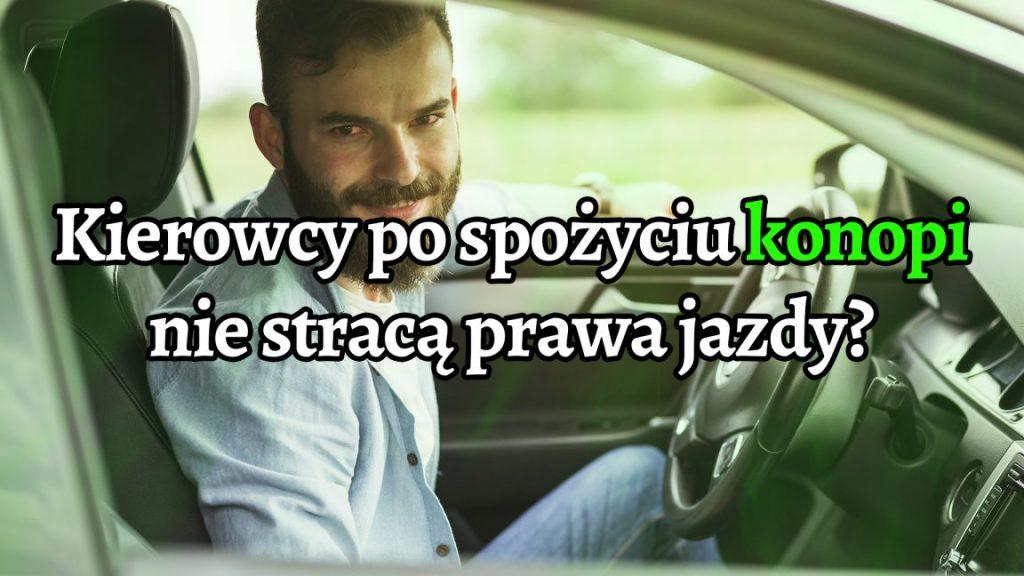 Kierowcy po użyciu konopi nie stracą już w Niemczech prawa jazdy tak od razu!